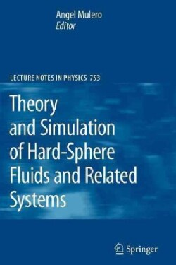 Theory and Simulation of Hard-sphere Fluids and Related Systems (Paperback)