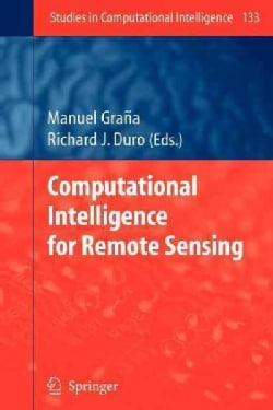 Computational Intelligence for Remote Sensing (Paperback)