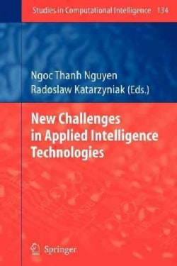New Challenges in Applied Intelligence Technologies (Paperback)