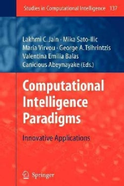 Computational Intelligence Paradigms: Innovative Applications (Paperback)