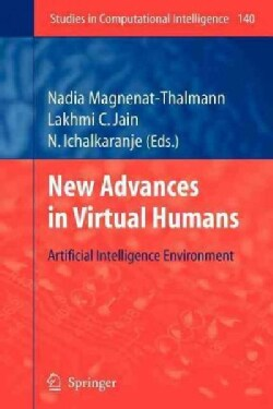 New Advances in Virtual Humans: Artificial Intelligence Environment (Paperback)