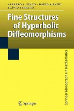 Fine Structures of Hyperbolic Diffeomorphisms (Paperback)