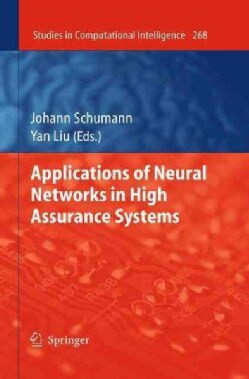 Applications of Neural Networks in High Assurance Systems (Hardcover)