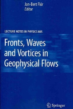 Fronts, Waves and Vortices in Geophysical Flows (Paperback)