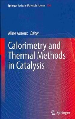 Calorimetry and Thermal Methods in Catalysis (Hardcover)