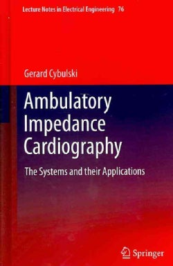Ambulatory Impedance Cardiography: The Systems and Their Applications (Hardcover)