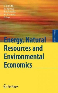 Energy, Natural Resources and Environmental Economics (Hardcover)