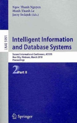 Intelligent Information and Database Systems: Second International Conference, ACIIDS, Hue City, Vietnam, March 2... (Paperback)
