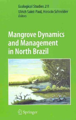 Mangrove Dynamics and Management in North Brazil (Hardcover)