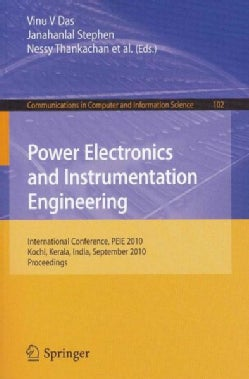 Power Electronics and Instrumentation Engineering: International Conference, PEIE 2010, Kochi, Kerala, India, Sep... (Paperback)