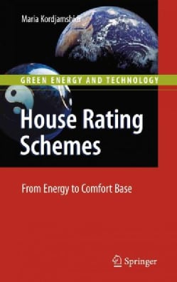 House Rating Schemes: From Energy to Comfort Base (Hardcover)