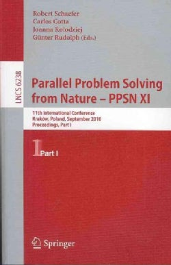 Parallel Problem Solving from Nature-PPSN XI: 11th International Conference, Krakow, Poland, September 11-15, 201... (Paperback)