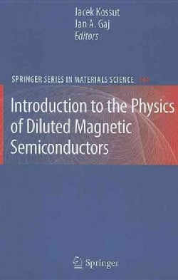 Introduction to the Physics of Diluted Magnetic Semiconductors (Hardcover)