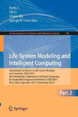 Life System Modeling and Intelligent Computing: International Conference on Life System Modeling and Simulation, ... (Paperback)