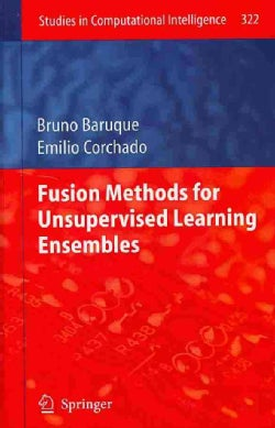 Fusion Methods for Unsupervised Learning Ensembles (Hardcover)