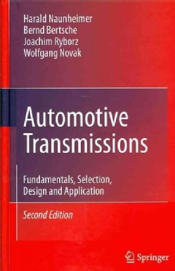 Automotive Transmissions: Fundamentals, Selection, Design and Application (Hardcover)