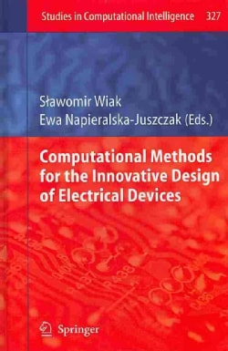 Computational Methods for the Innovative Design of Electrical Devices (Hardcover)