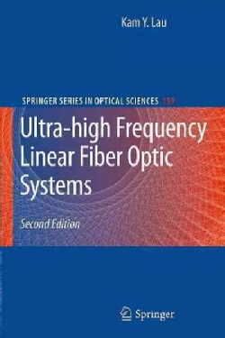 Ultra-High Frequency Linear Fiber Optic Systems (Hardcover)