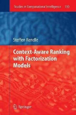 Context-Aware Ranking With Factorization Models (Hardcover)