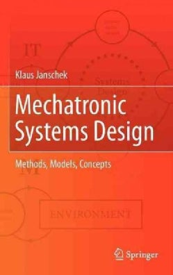 Mechatronic Systems Design: Methods, Models, Concepts (Hardcover)