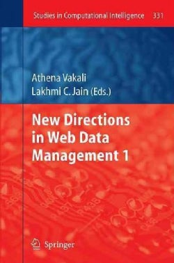 New Directions in Web Data Management 1 (Hardcover)