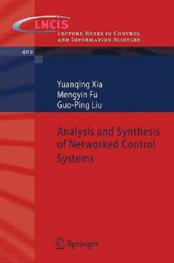 Analysis and Synthesis of Networked Control Systems (Paperback)