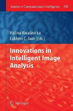 Innovations in Intelligent Image Analysis (Hardcover)