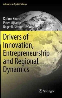 Drivers of Innovation, Entrepreneurship and Regional Dynamics (Hardcover)