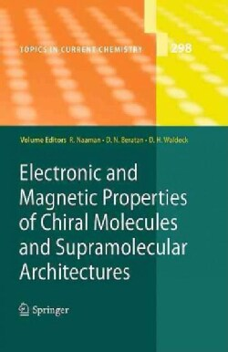 Electronic and Magnetic Properties of Chiral Molecules and Supramolecular Architectures (Hardcover)