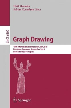 Graph Drawing: 18th International Symposium, Gd 2010, Konstanz, Germany, September 21-24, 2010. Revised Selected ... (Paperback)