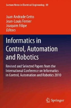 Informatics in Control, Automation and Robotics: Revised and Selected Papers from the International Conference on... (Hardcover)