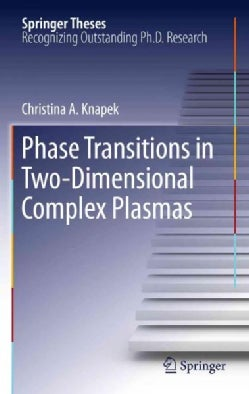 Phase Transitions in Two-Dimensional Complex Plasmas (Hardcover)