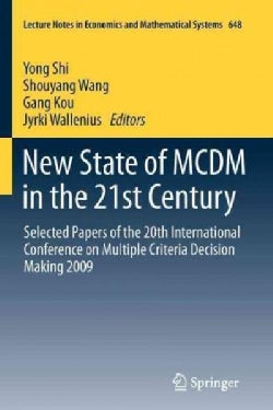 New State of the MCDM in the 21st Century: Selected Papers of the 20th International Conference on Multiple Crite... (Paperback)