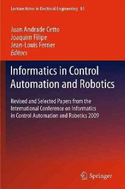 Informatics in Control Automation and Robotics: Revised and Selected Papers from the International Conference on ... (Hardcover)