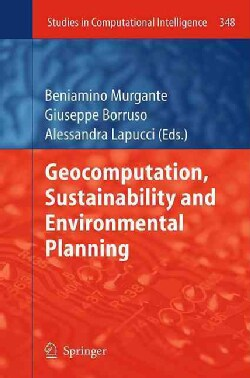 Geocomputation, Sustainability and Environmental Planning (Hardcover)