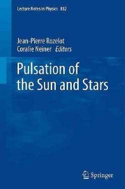 Pulsation of the Sun and Stars (Paperback)