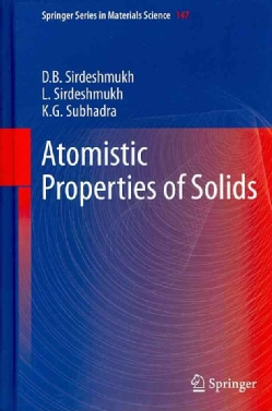 Atomistic Properties of Solids (Hardcover)