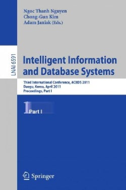 Intelligent Information and Database Systems: Third International Conference, Aciids 2011 (Paperback)