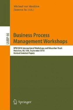 Business Process Management Workshops: BPM 2010 International Workshops and Education Track, Hoboken, NJ, USA, Se... (Paperback)