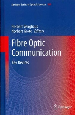 Fibre Optic Communication: Key Devices (Hardcover)