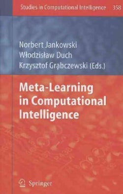 Meta-learning in Computational Intelligence (Hardcover)