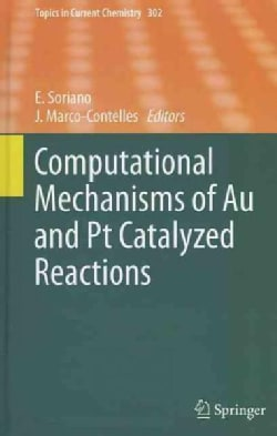 Computational Mechanisms of Au and Pt Catalyzed Reactions (Hardcover)
