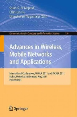 Advances in Wireless, Mobile Networks and Applications: International Conferences, Wimoa 2011 and Iccsea 2011, Du... (Paperback)