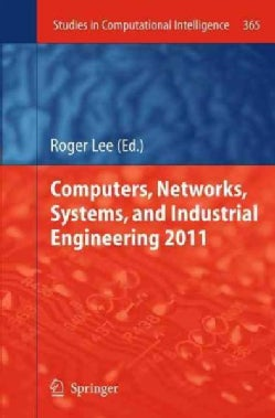 Computers, Networks, Systems, and Industrial Engineering 2011 (Hardcover)