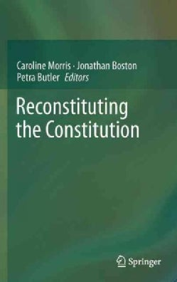 Reconstituting the Constitution (Hardcover)