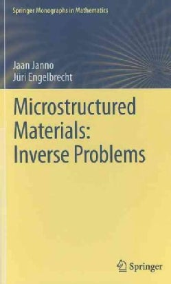 Microstructured Materials:: Inverse Problems (Hardcover)