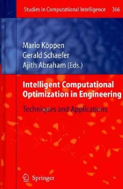 Intelligent Computational Optimization in Engineering: Techniques and Applications (Hardcover)