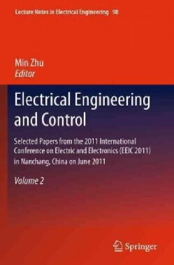 Electrical Engineering and Control: Selected Papers from the 2011 International Conference on Electric and Electr... (Hardcover)