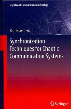 Synchronization Techniques for Chaotic Communication Systems (Hardcover)