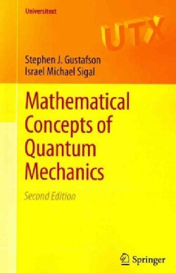 Mathematical Concepts of Quantum Mechanics (Paperback)